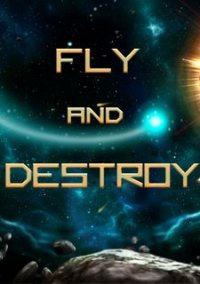 Обложка Fly and Destroy
