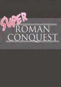 Обложка Super Roman Conquest