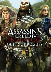 Обложка Assassin's Creed IV: Black Flag - Guild of Rogues
