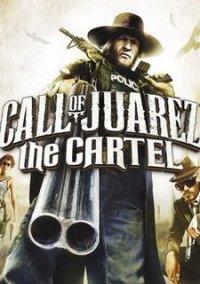 Обложка Call of Juarez: The Cartel