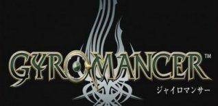 Gyromancer. Видео #1