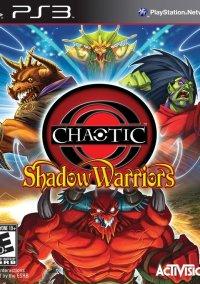 Обложка Chaotic: Shadow Warriors