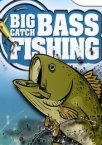 Big Catch: Bass Fishing 2