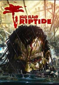 Обложка Dead Island: Riptide