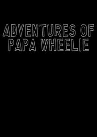 Обложка Adventures of Papa Wheelie