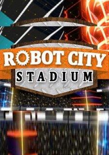Robot City Stadium