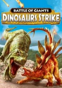 Обложка Combat of Giants: Dinosaurs Strike