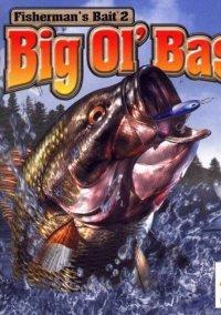 Обложка Fisherman's Bait 2: Big Ol' Bass