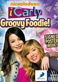 Обложка iCarly: Groovy Foodie!