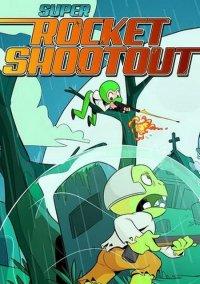 Super Rocket Shootout – фото обложки игры