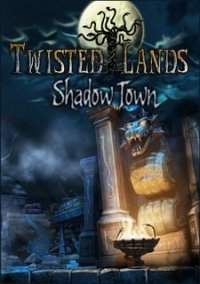 Обложка Twisted Lands: Shadow Town
