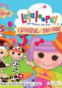 Обложка Lalaloopsy: Carnival of Friends