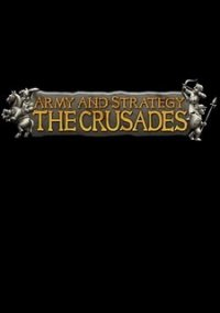 Обложка Army and Strategy: The Crusades