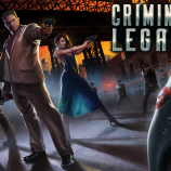 Скриншот Criminal Legacy