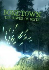 Обложка Bonetown - The power of death
