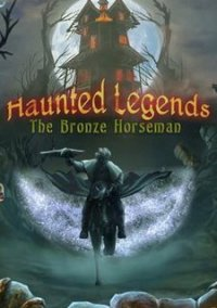 Обложка Haunted Legends: The Bronze Horseman
