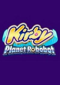 Обложка Kirby: Planet Robobot