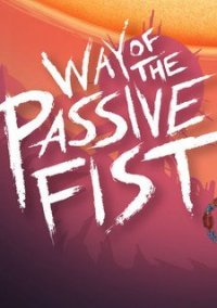 Way of the Passive Fist – фото обложки игры