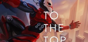 TO THE TOP. Релизный трейлер