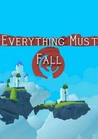 Everything Must Fall – фото обложки игры