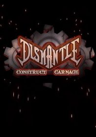 Dismantle: Construct Carnage