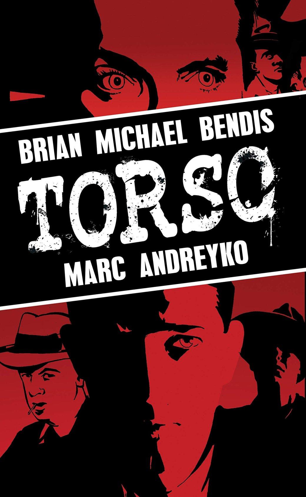 Torso— комикс про маньяка, покоторому Дэвид Финчер несмог снять фильм | Канобу - Изображение 747